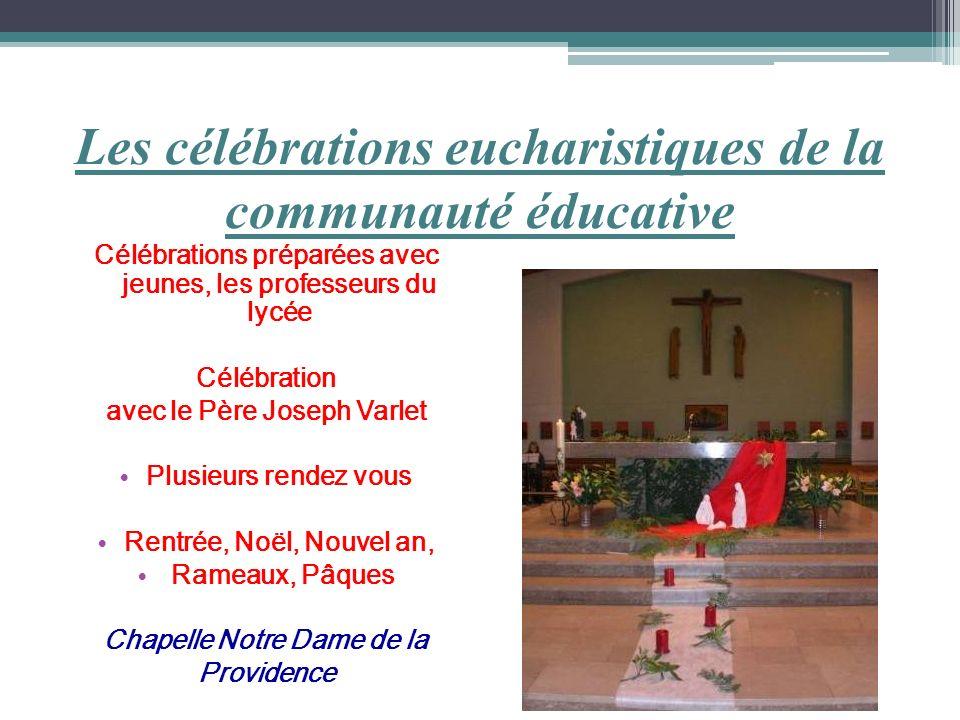 Les célébrations eucharistiques de la communauté éducative