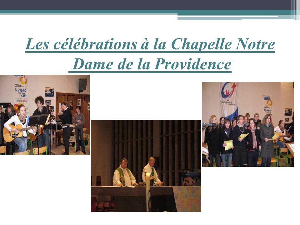 Les célébrations à la Chapelle Notre Dame de la Providence