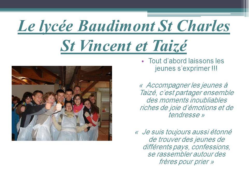 Le lycée Baudimont St Charles St Vincent et Taizé