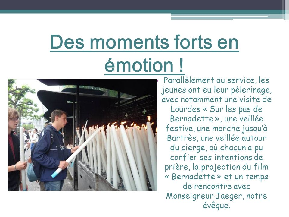 Des moments forts en émotion !