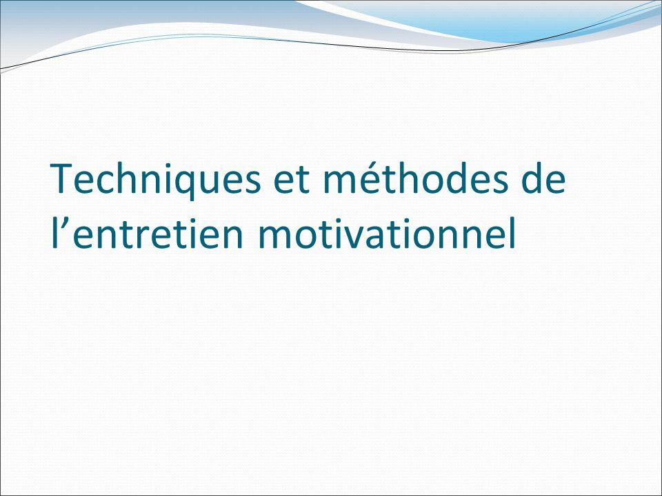Techniques et méthodes de l'entretien motivationnel