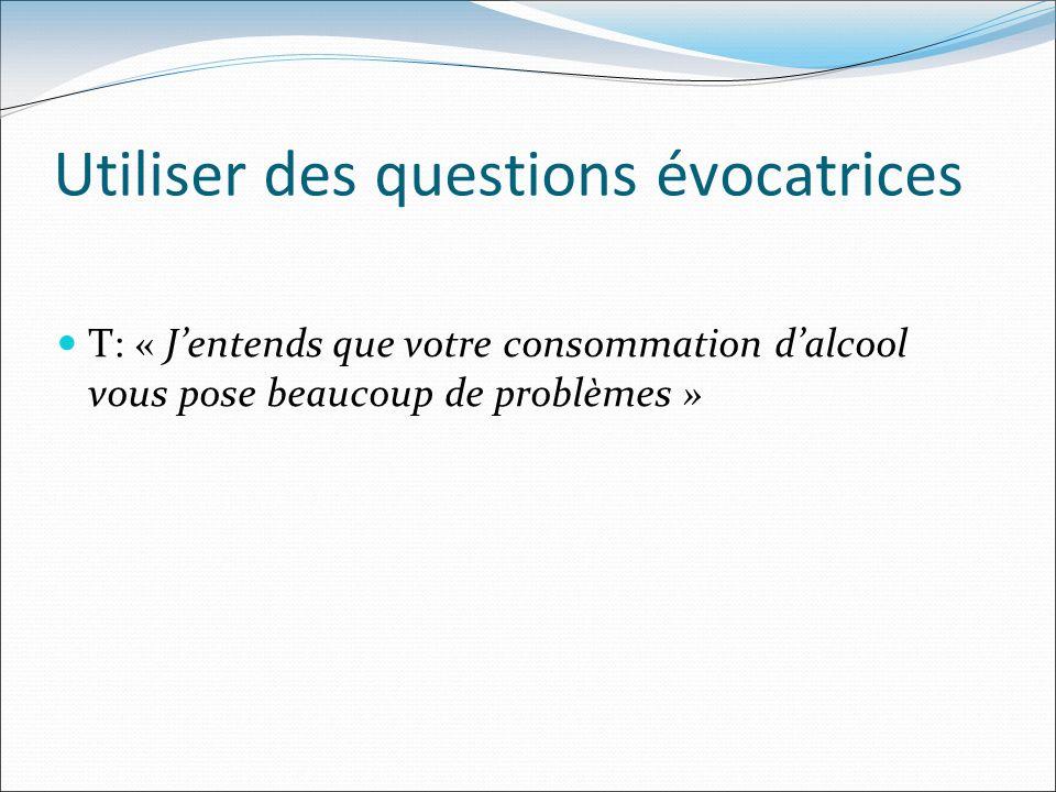 Utiliser des questions évocatrices