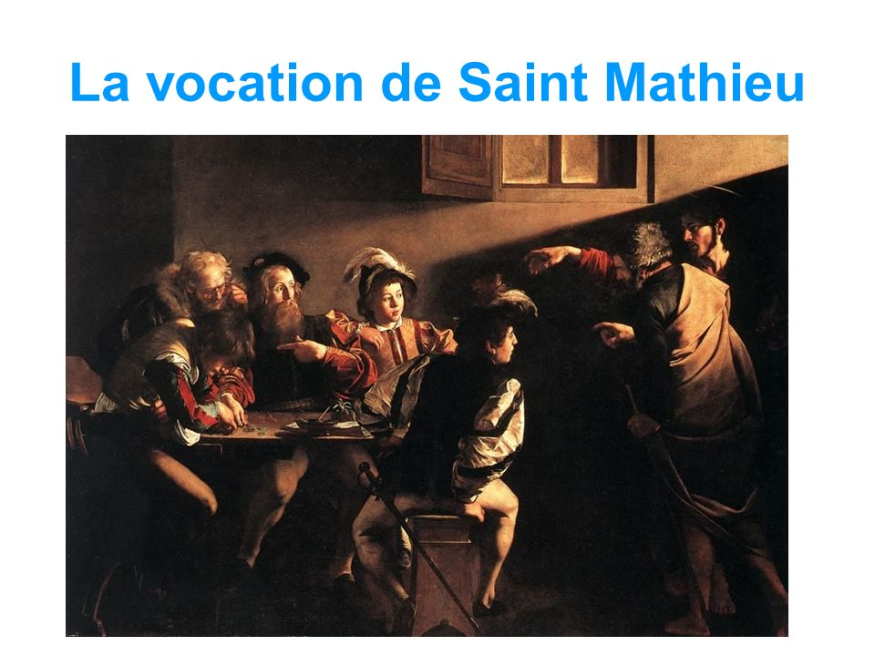La vocation de Saint Mathieu