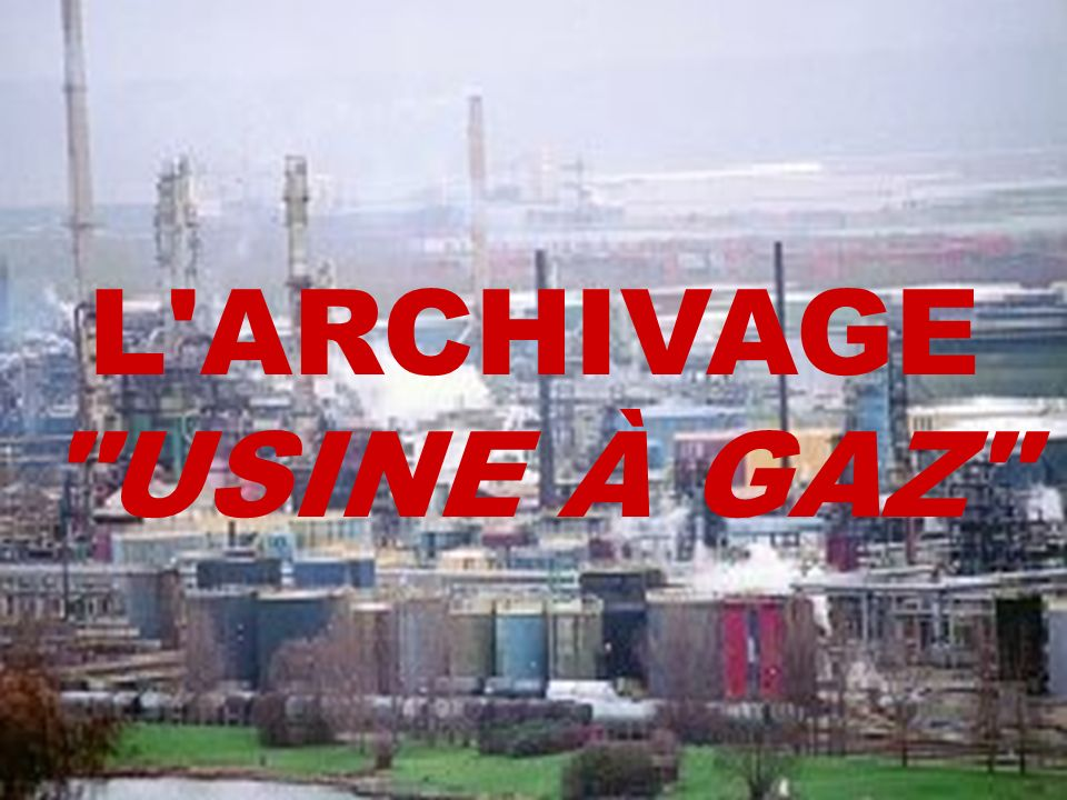 L ARCHIVAGE USINE À GAZ SUPPORTS WORM