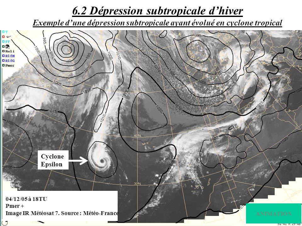 6.2 Dépression subtropicale d'hiver Exemple d'une dépression subtropicale ayant évolué en cyclone tropical
