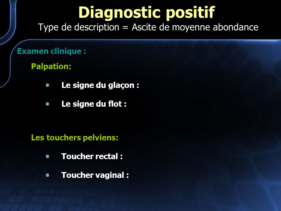 Diagnostic positif Type de description = Ascite de moyenne abondance