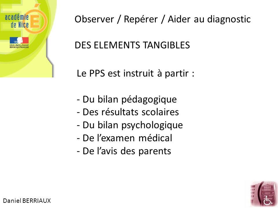 Observer / Repérer / Aider au diagnostic DES ELEMENTS TANGIBLES