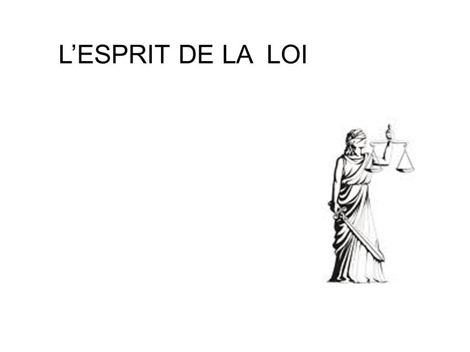 L'ESPRIT DE LA LOI