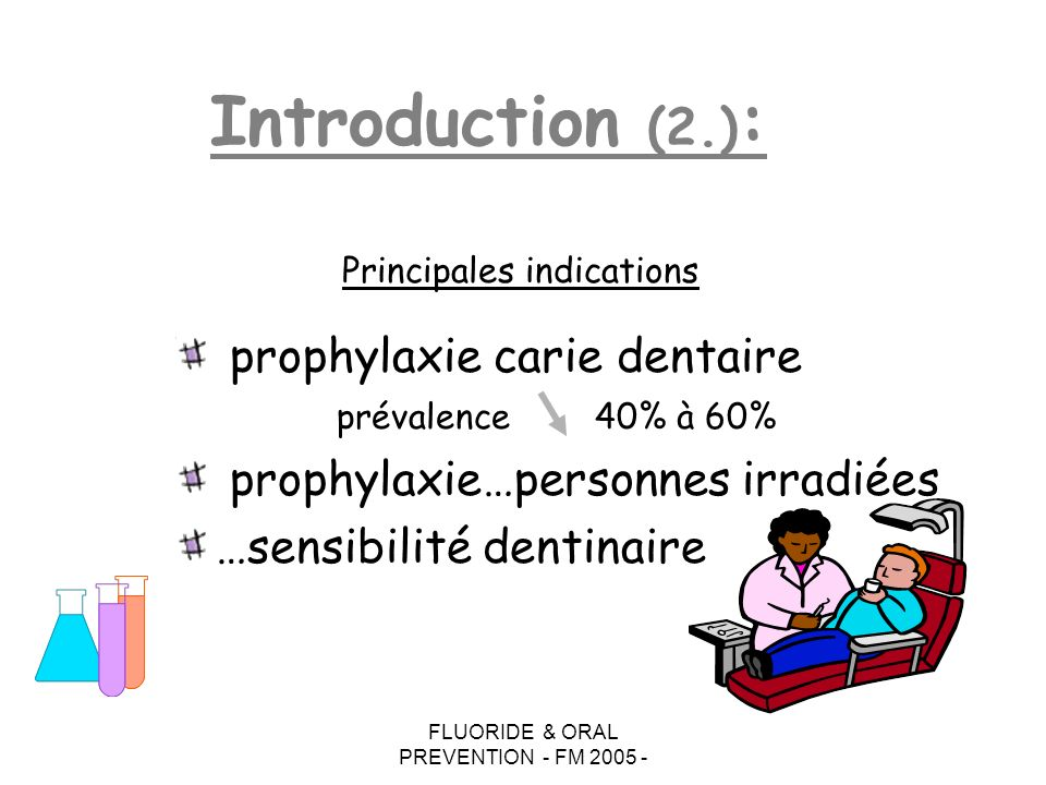 Introduction (2.): prophylaxie carie dentaire prévalence 40% à 60%