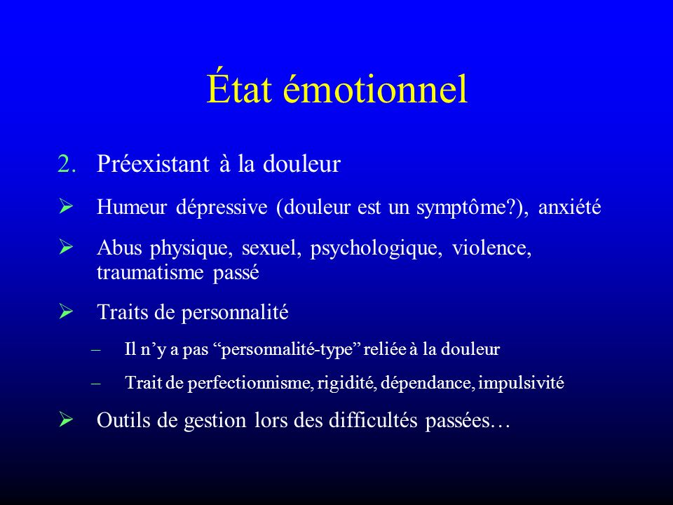 État émotionnel Préexistant à la douleur