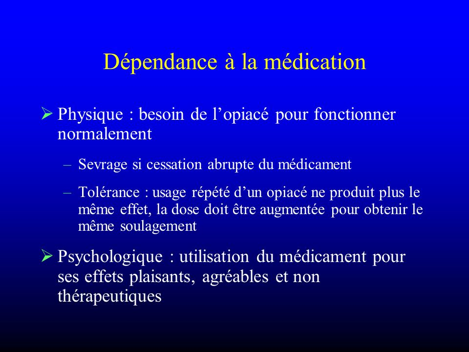 Dépendance à la médication