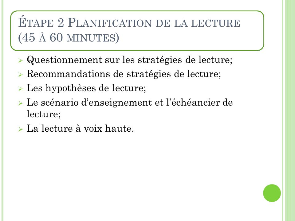 Étape 2 Planification de la lecture (45 à 60 minutes)