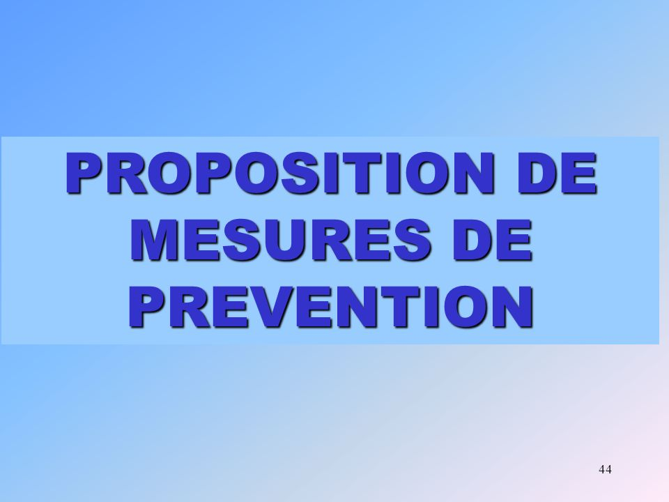 PROPOSITION DE MESURES DE PREVENTION