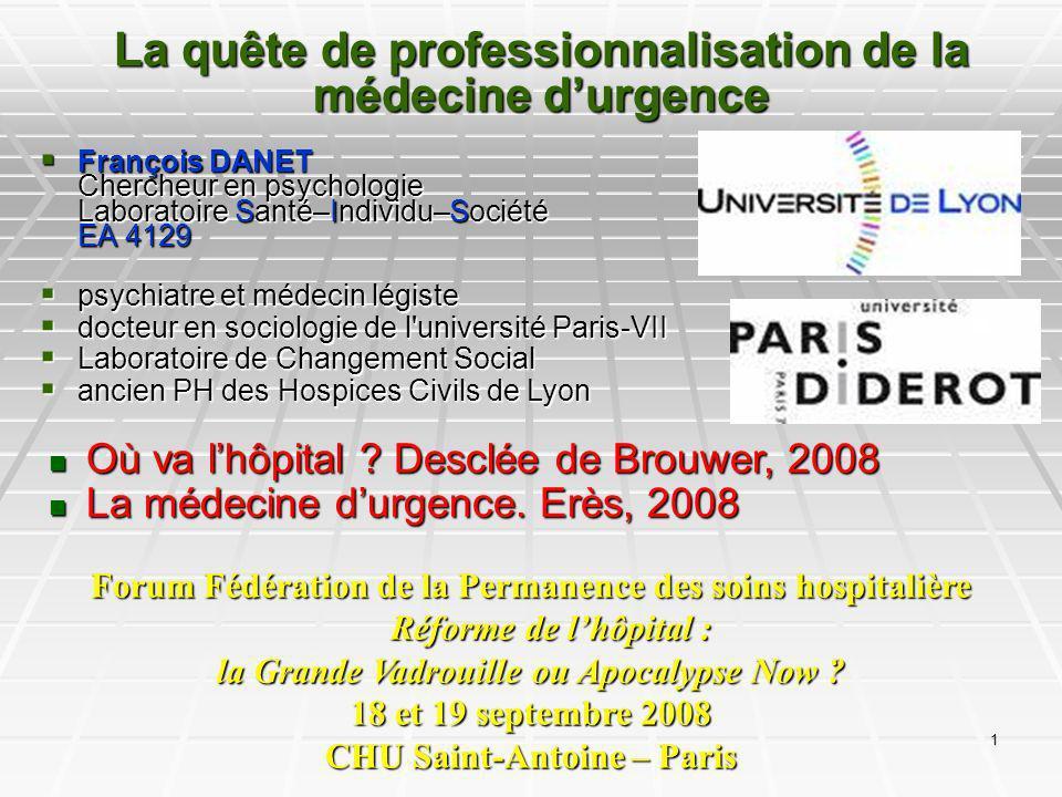 La quête de professionnalisation de la médecine d'urgence