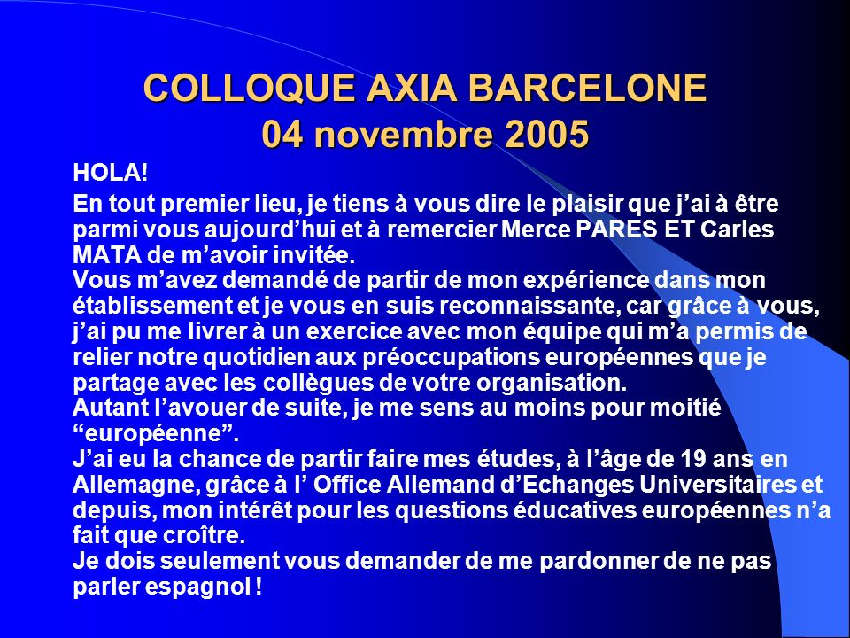 COLLOQUE AXIA BARCELONE 04 novembre 2005