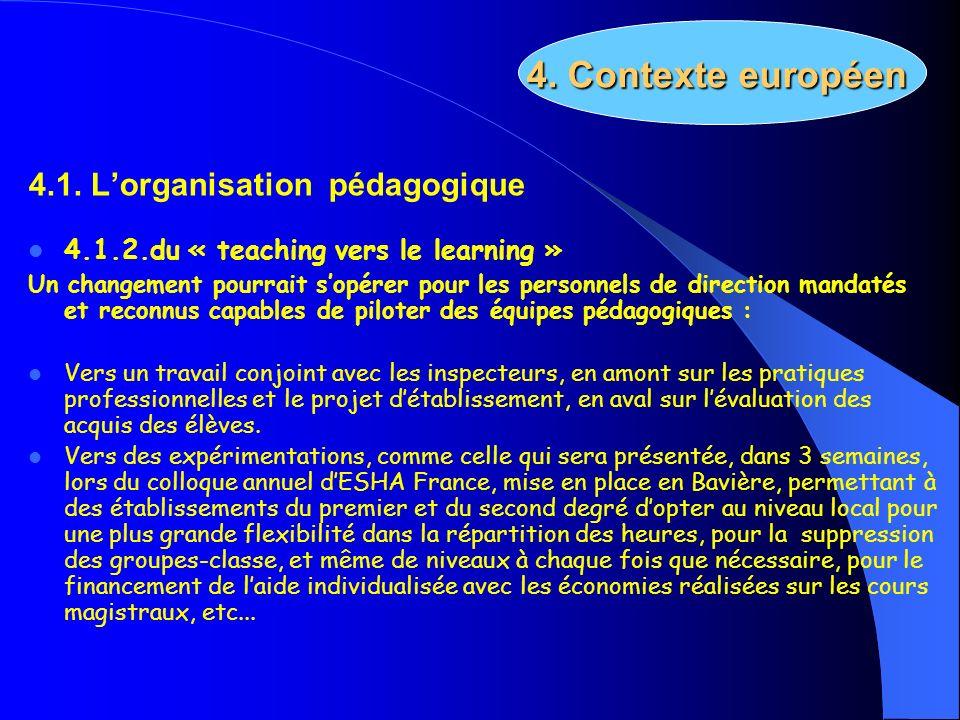 4. Contexte européen 4.1. L'organisation pédagogique