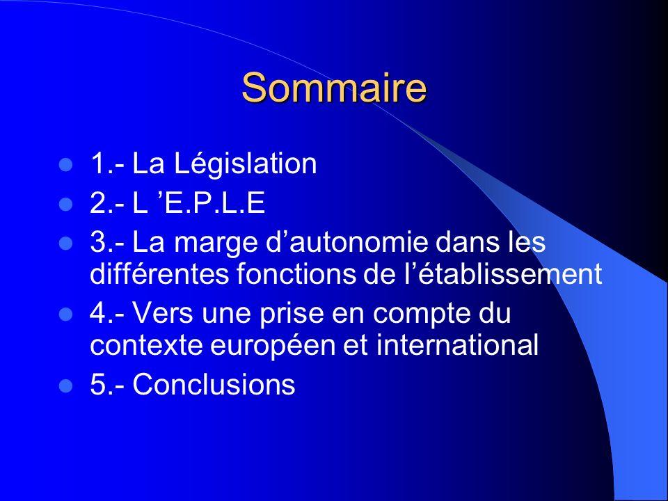 Sommaire 1.- La Législation 2.- L 'E.P.L.E
