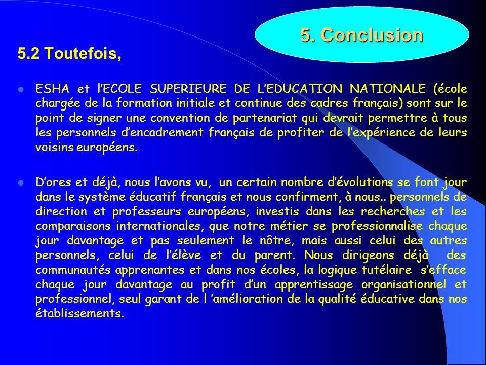 5. Conclusion 5.2 Toutefois,