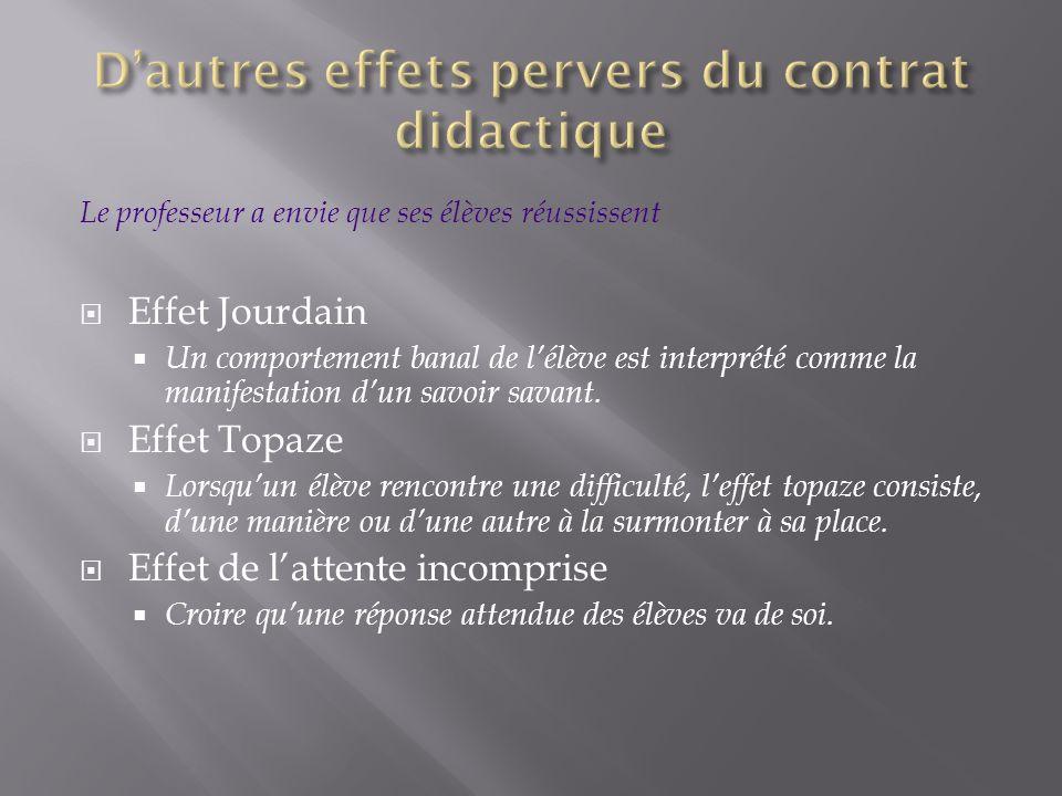 D'autres effets pervers du contrat didactique