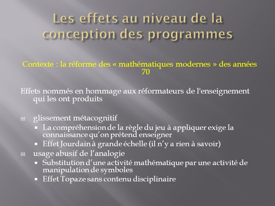 Les effets au niveau de la conception des programmes