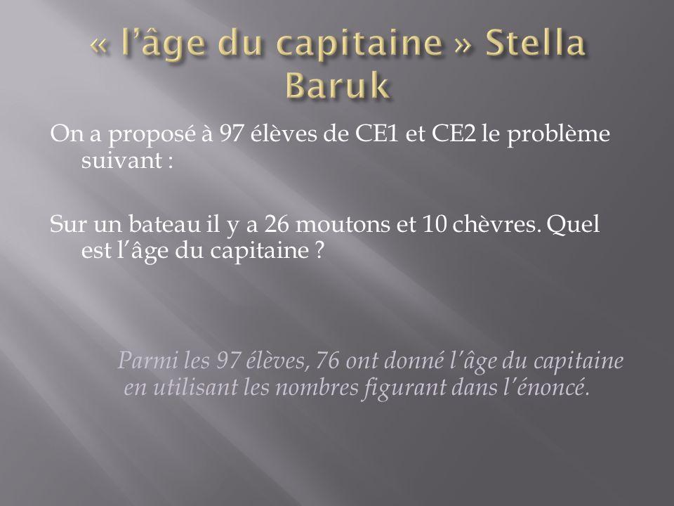 « l'âge du capitaine » Stella Baruk