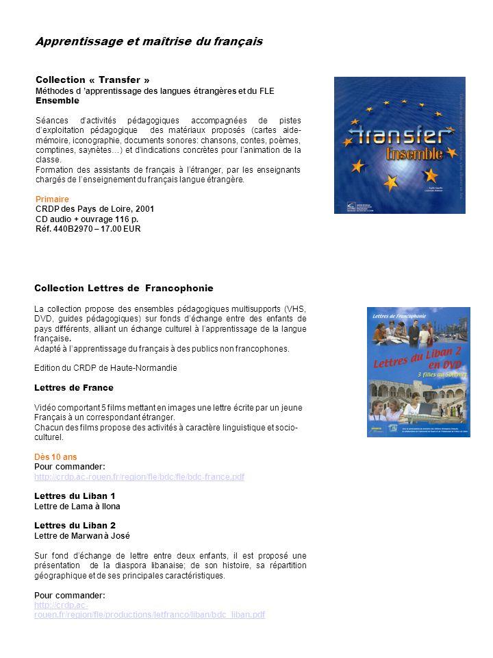 Apprentissage et maîtrise du français