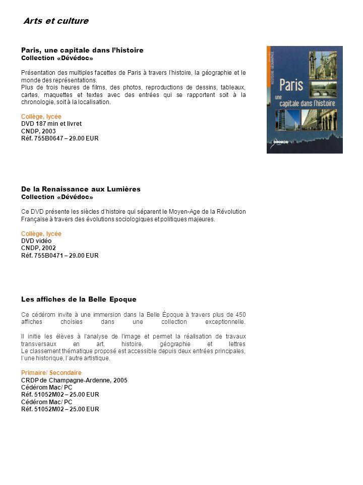 Arts et culture Paris, une capitale dans l'histoire