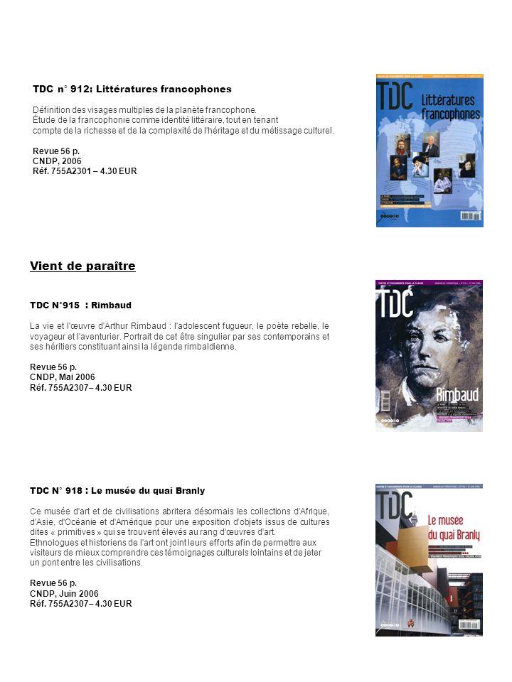 Vient de paraître TDC n° 912: Littératures francophones