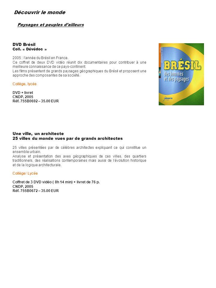 Découvrir le monde Paysages et peuples d'ailleurs DVD Brésil