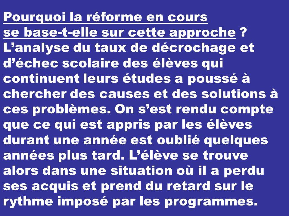 Pourquoi la réforme en cours