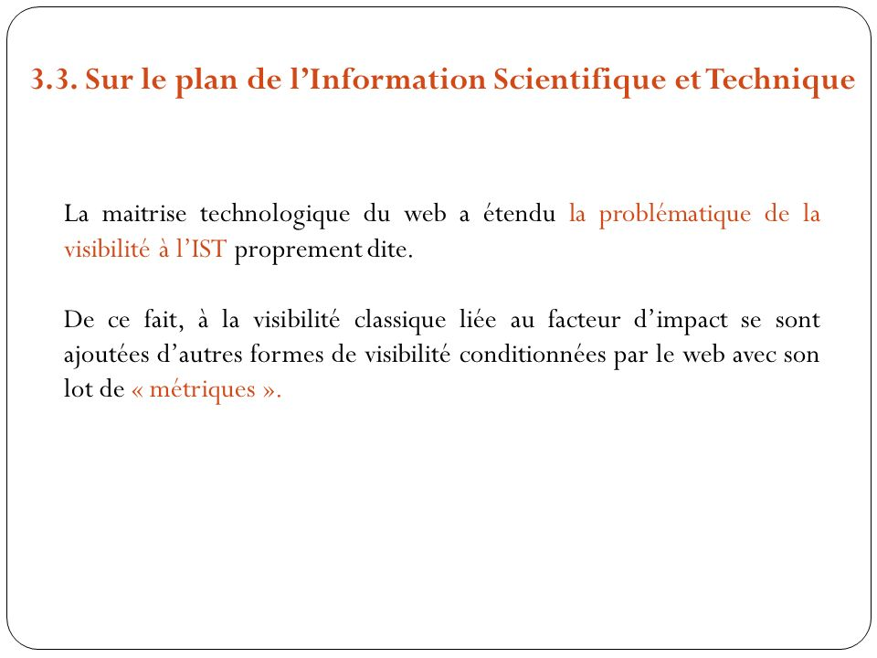 3.3. Sur le plan de l'Information Scientifique et Technique