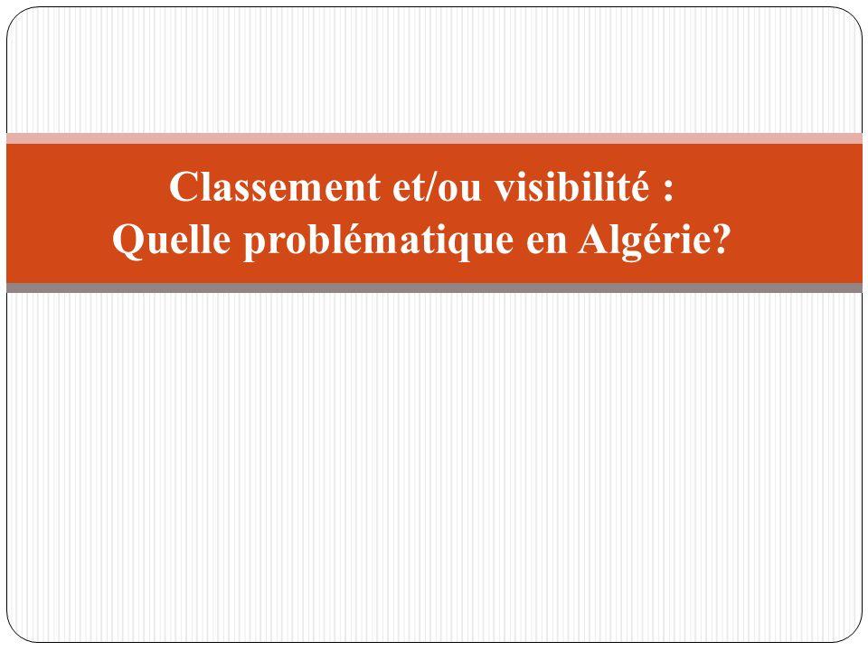 Classement et/ou visibilité : Quelle problématique en Algérie
