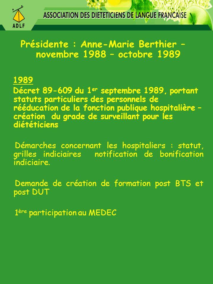 Présidente : Anne-Marie Berthier – novembre 1988 – octobre 1989