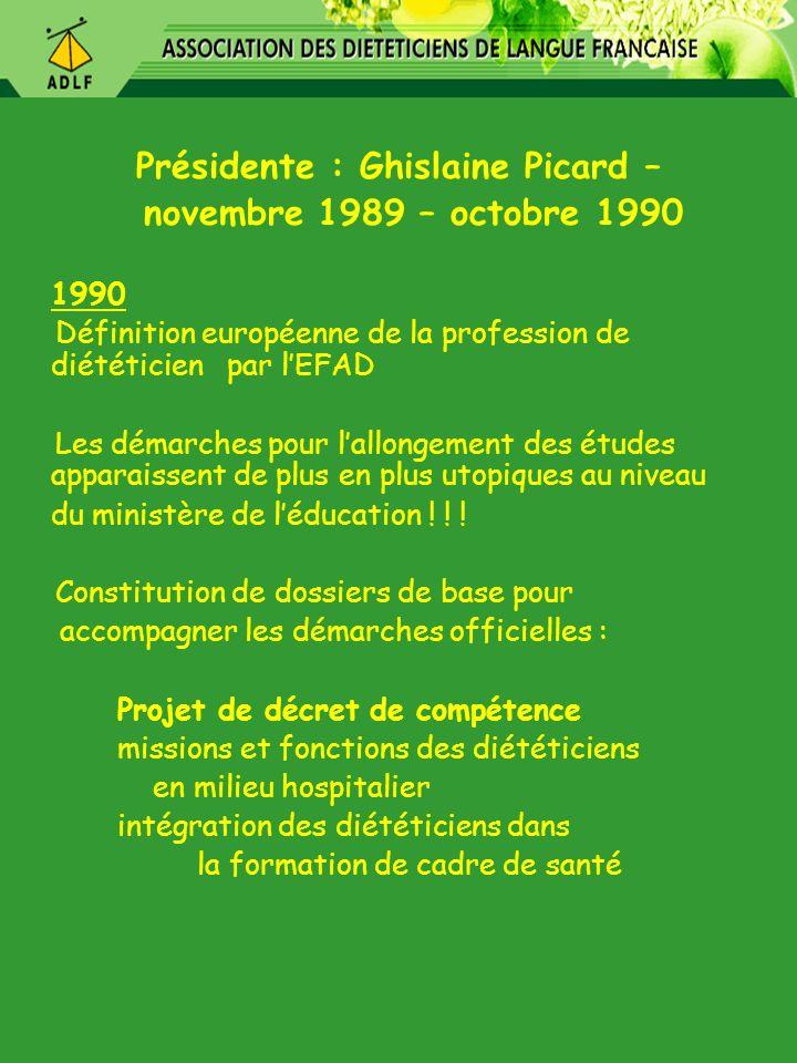 Présidente : Ghislaine Picard –
