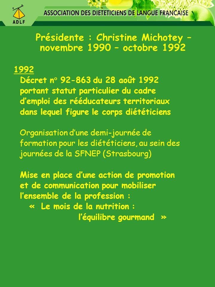Présidente : Christine Michotey – novembre 1990 – octobre 1992
