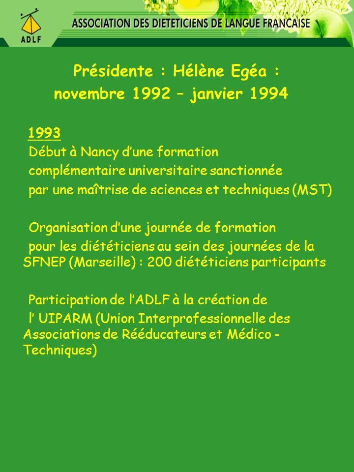 Présidente : Hélène Egéa :