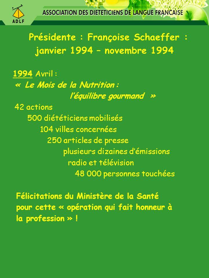 Présidente : Françoise Schaeffer :