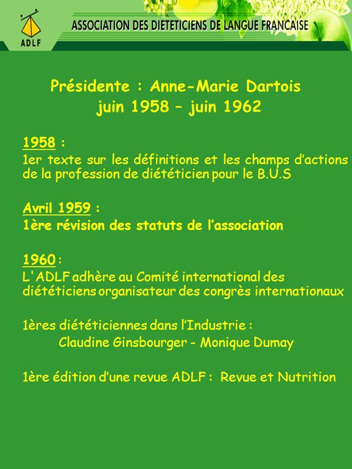 Présidente : Anne-Marie Dartois