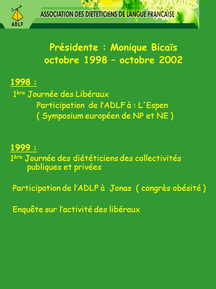 Présidente : Monique Bicaïs