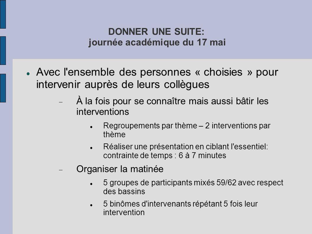 DONNER UNE SUITE: journée académique du 17 mai