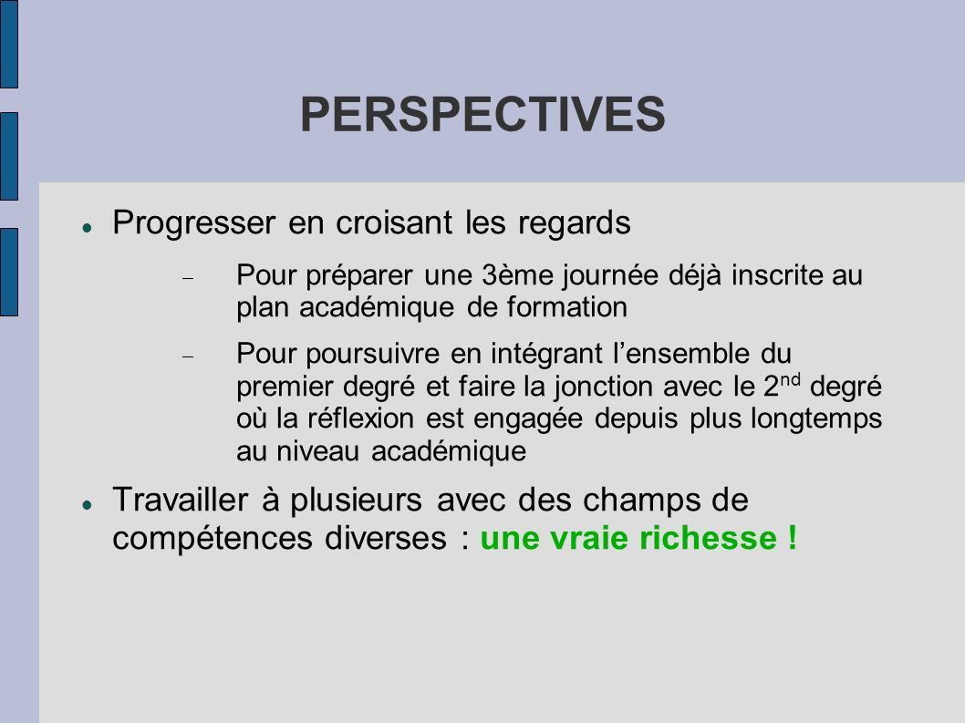 PERSPECTIVES Progresser en croisant les regards