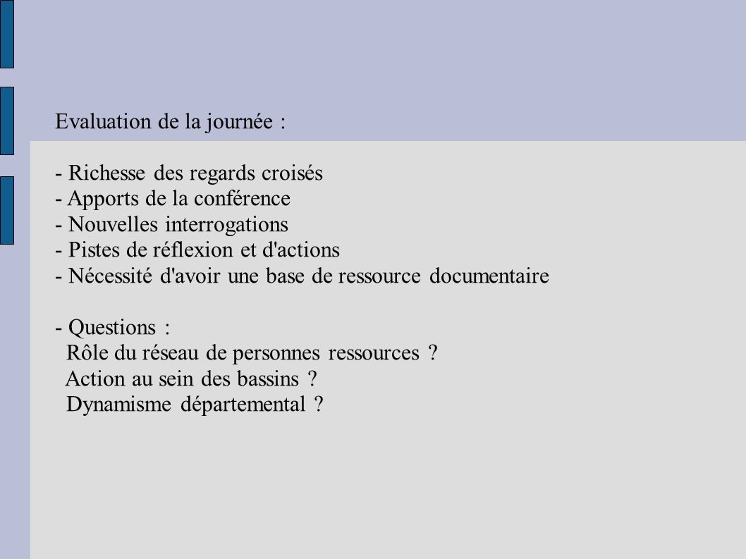Evaluation de la journée :