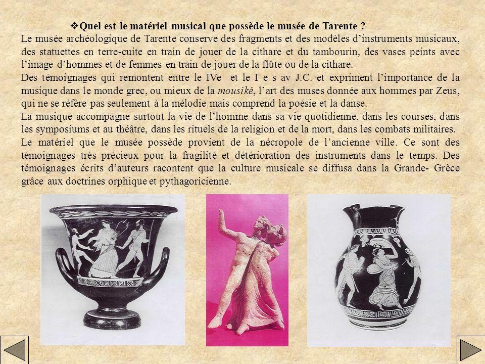 vQuel est le matériel musical que possède le musée de Tarente