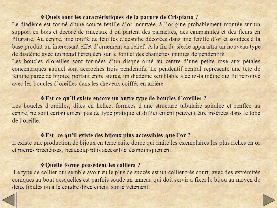 vQuels sont les caractéristiques de la parure de Crispiano