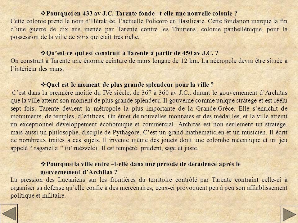 vPourquoi en 433 av J.C. Tarente fonde –t-elle une nouvelle colonie