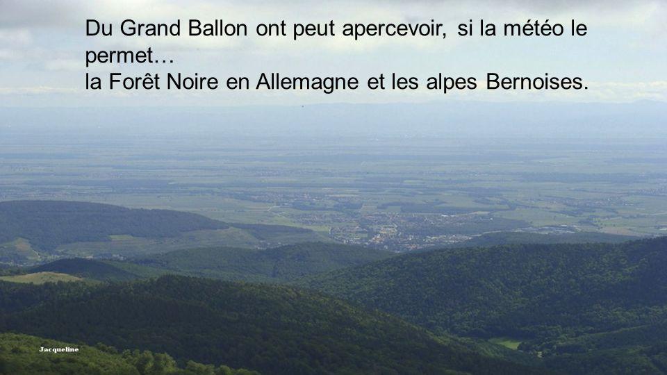 Du Grand Ballon ont peut apercevoir, si la météo le permet…