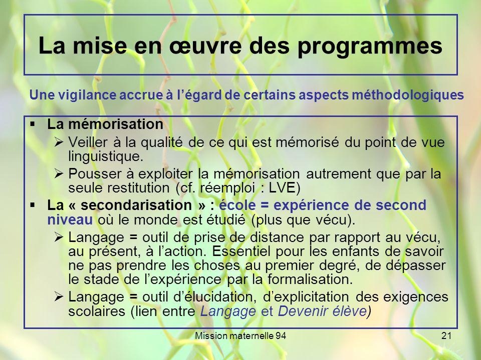 La mise en œuvre des programmes