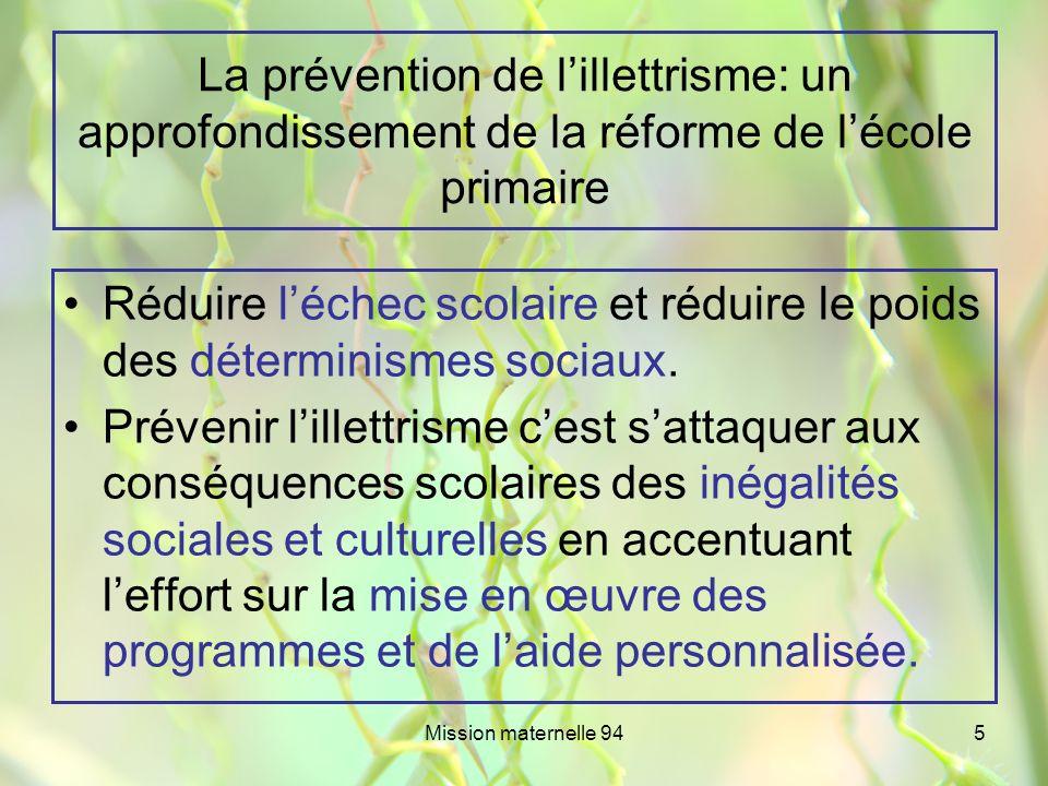 La prévention de l'illettrisme: un approfondissement de la réforme de l'école primaire