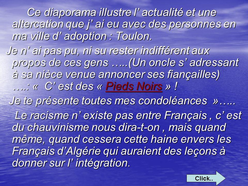 Ce diaporama illustre l' actualité et une altercation que j' ai eu avec des personnes en ma ville d' adoption : Toulon.