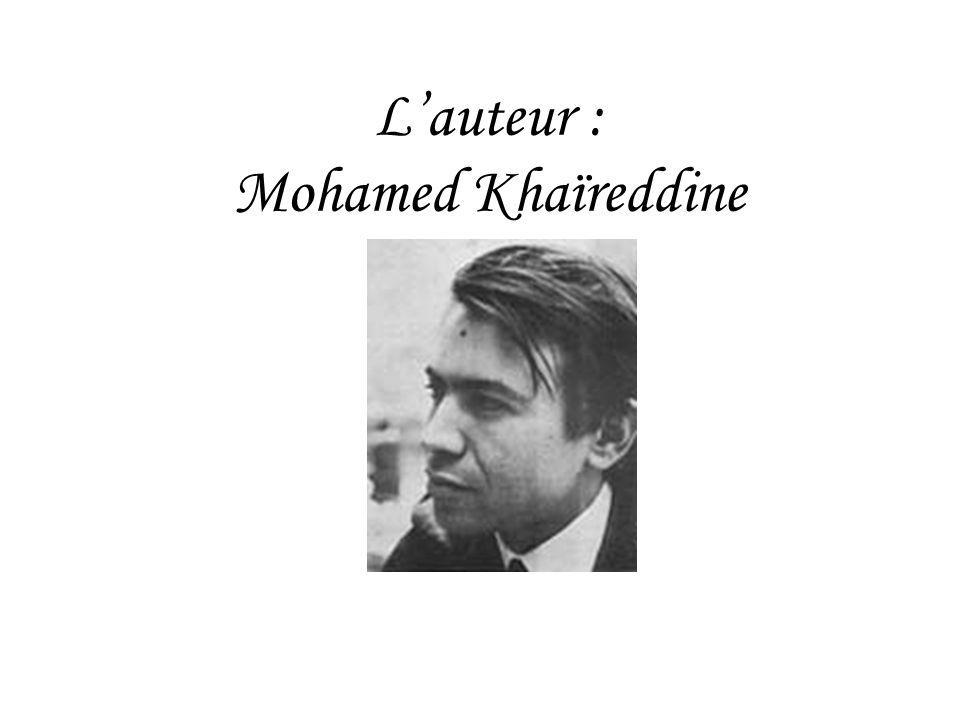 L'auteur : Mohamed Khaïreddine